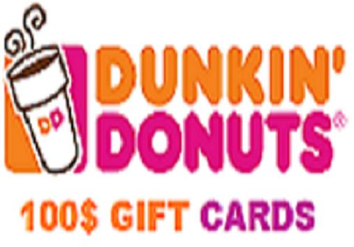 $100 Dunkin Donuts Gift Cards poster