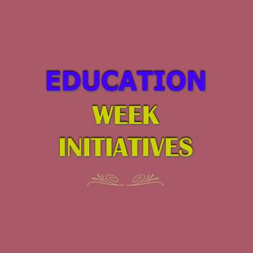 Education Week Initiatives poster