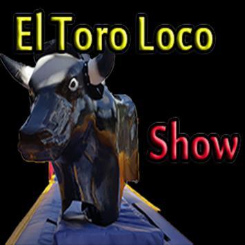 EL TORO LOCO SHOW poster
