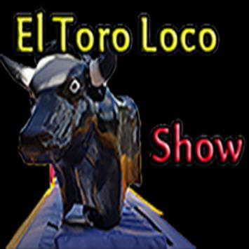 EL TORO LOCO SHOW apk screenshot