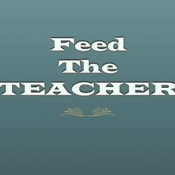 Feed The Teacher poster