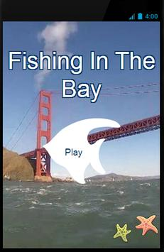 Fishing In The Bay poster