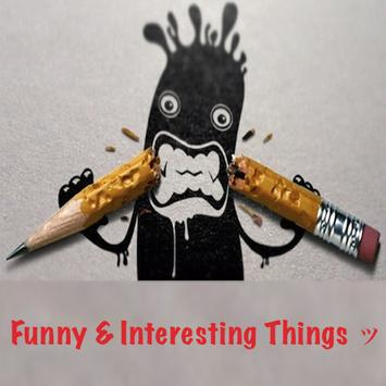 Funny & Interesting Things ッ poster