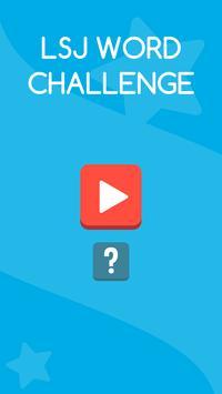 LSJ WORD CHALLENGE poster