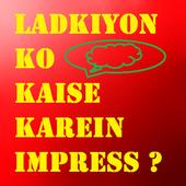 Ladkiyon Ko Kaise Karen Impress icon