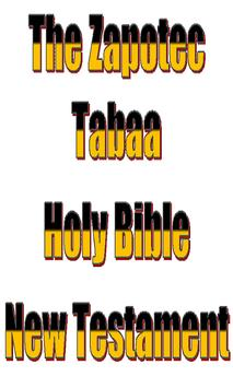 The Zapotec Tabaa Holy Bible poster