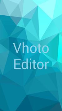 Vhoto Editor poster