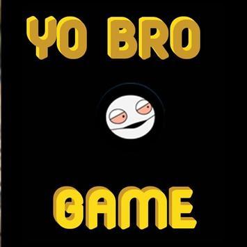 Yo bro game poster