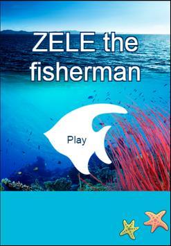 ZELE the fisherman poster