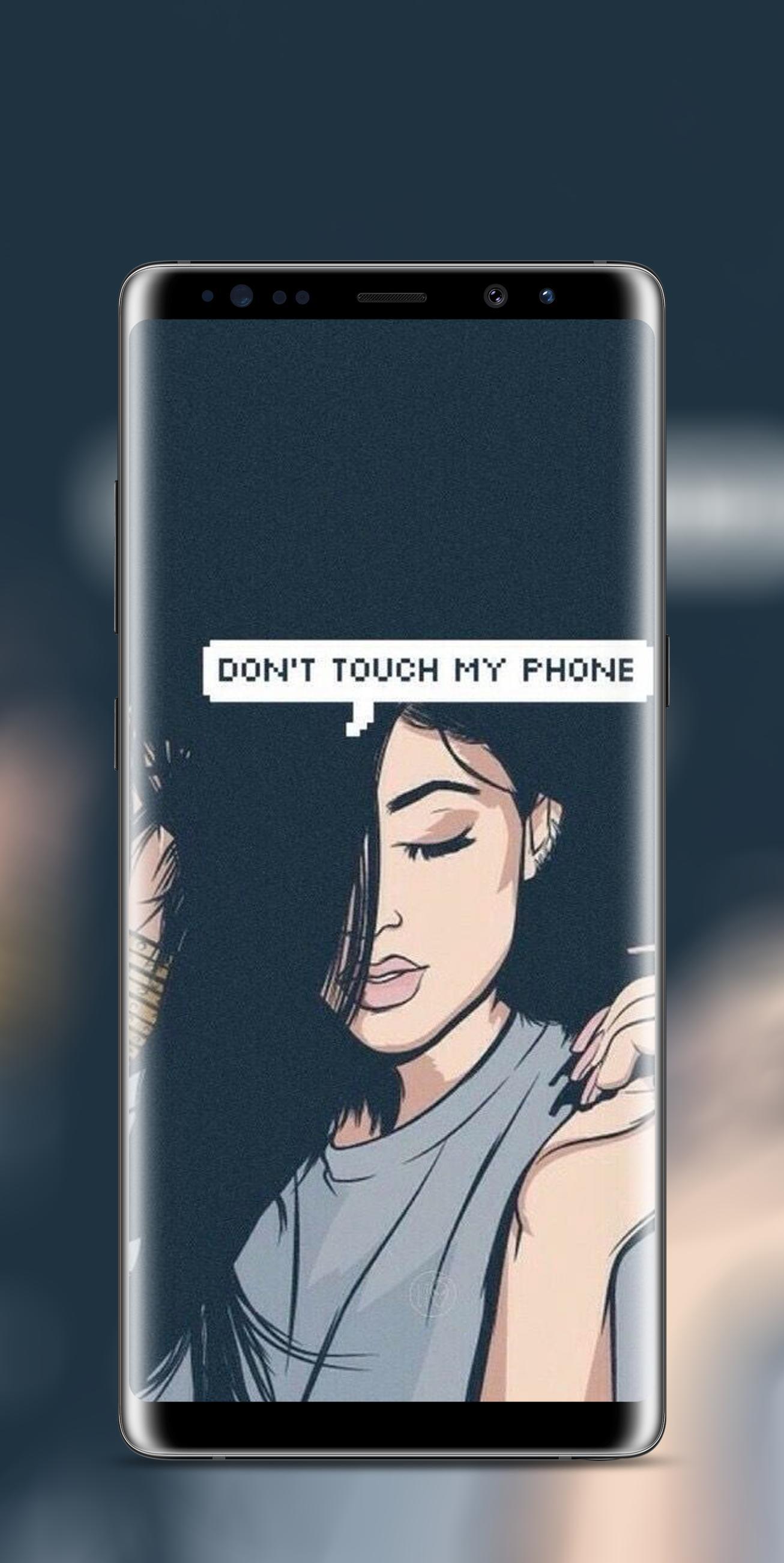 Don T Touch My Phone Wallpaper Fur Android Apk Herunterladen