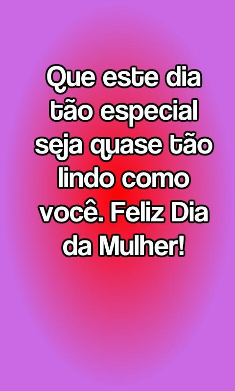 Frases Dia Da Mulher For Android Apk Download