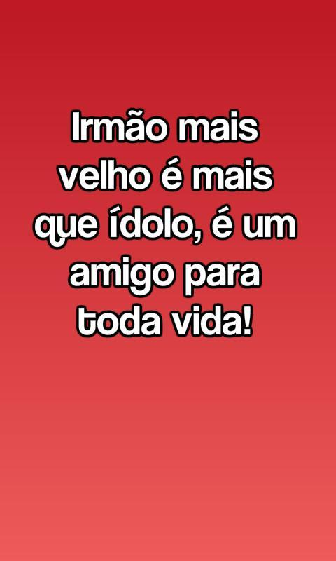 Frases Do Dia Do Irmão For Android Apk Download