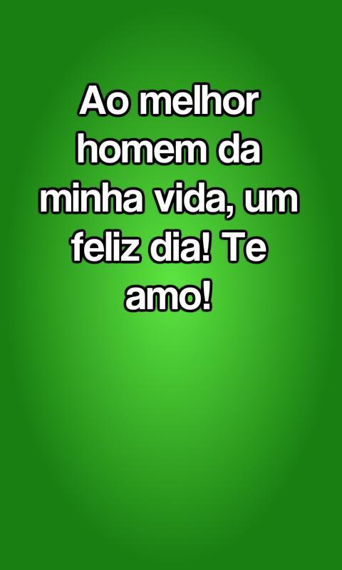 Frases Para O Dia Do Homem For Android Apk Download