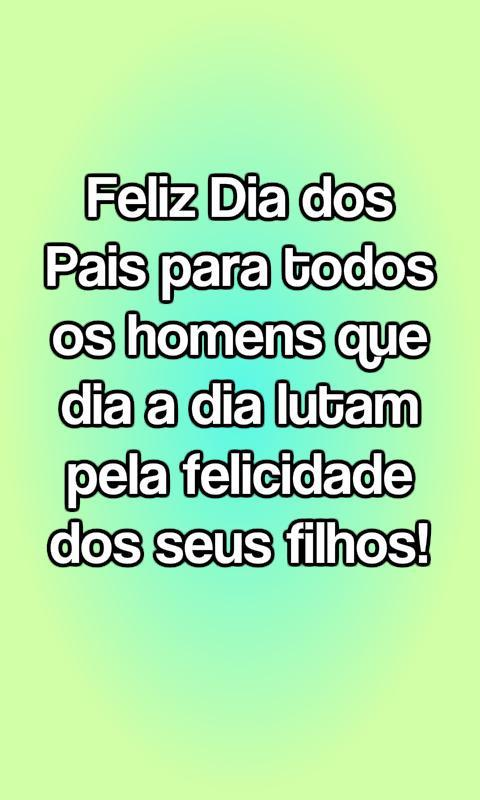 Frases Para O Dia Dos Pais For Android Apk Download