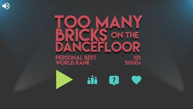 Too Many Bricks on the Dancefloor poster