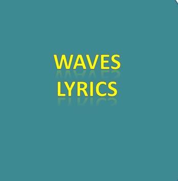 Waves Lyrics poster