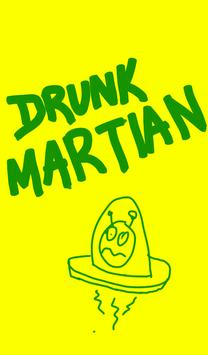 Drunk Martian poster