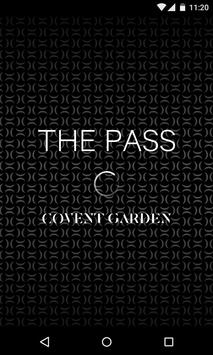 The Pass - Covent Garden poster