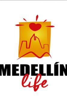 Medellín Life Promotor poster