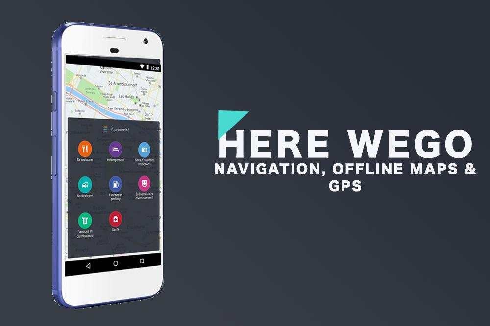 Here Offline We Go Maps & GPS for Android - APK Download