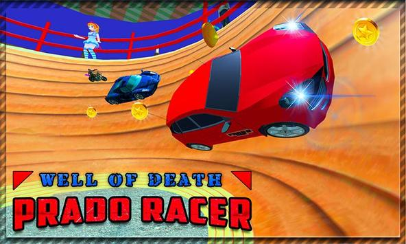 Well of Death Prado Racer poster