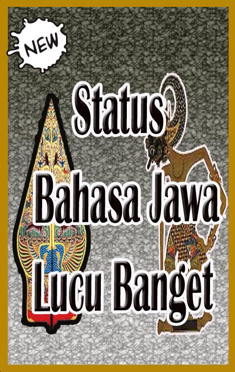Status Bahasa Jawa Lucu Banget For Android Apk Download