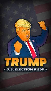 Trump. U.S. Election Rush poster