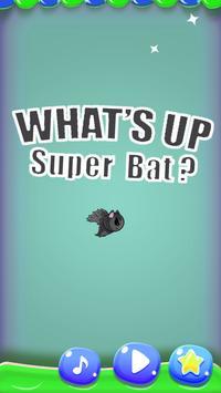 What's up Super Bat ? apk screenshot