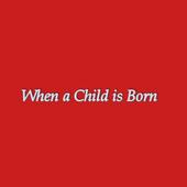 When A Child Is Born Lyrics icon