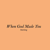 When God Made You Lyrics icon