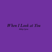 When I Look At You Lyrics icon