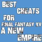 final fantasy xv a new empire читы