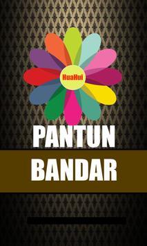 PANTUN BANDAR poster