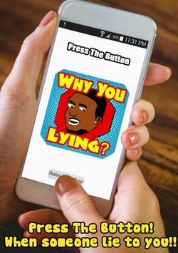 Why You Always Lying - Button poster