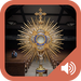 Oracion al Santisimo Sacramento en Audio