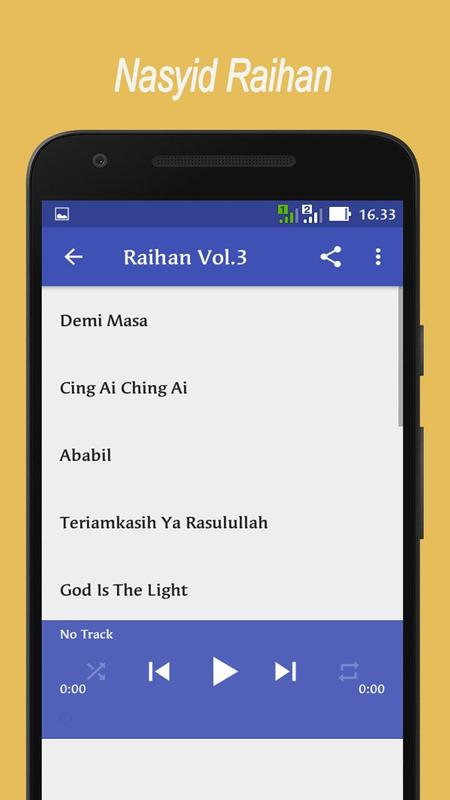 Lagu nasyid raihan offline lengkap mp3 for android apk download.
