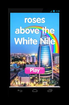 roses above the White Nile poster