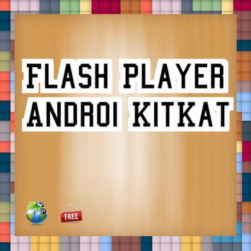 Flash Player  Android@KitKat poster