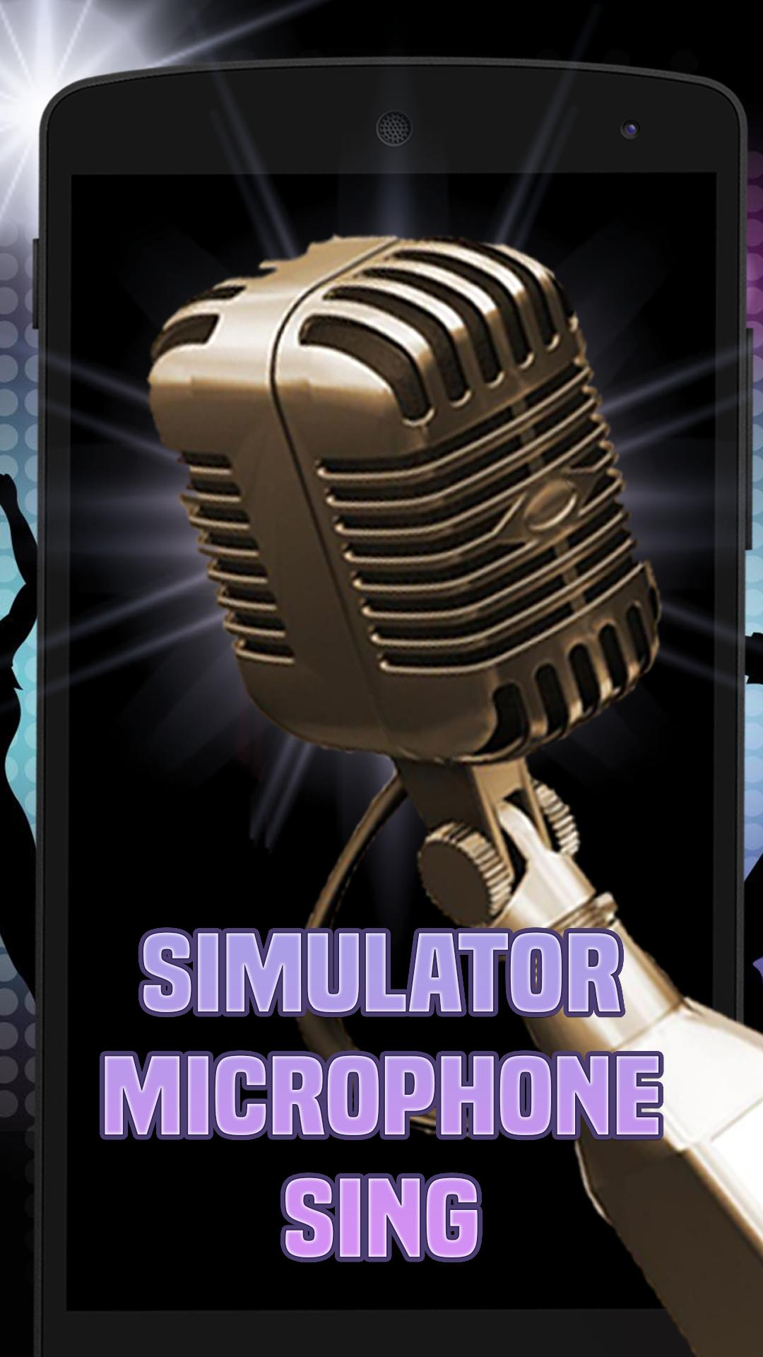 Simulator microphone sing for Android - APK Download