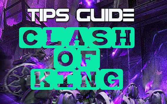 tips guide for clash of king poster