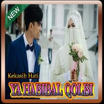 Kekasih Hati ( YA HABIBAL QOLBI ) Wedding poster