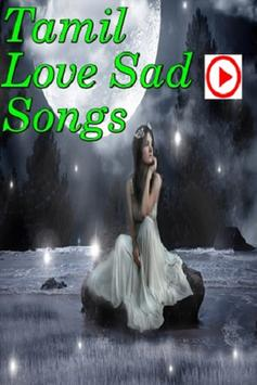 Tamil love sad songs for android apk download tamil love sad songs poster voltagebd Choice Image