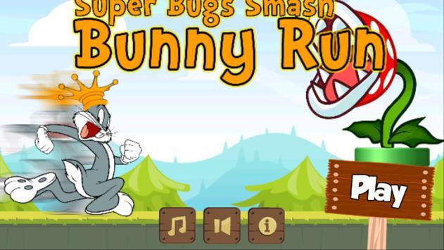 Super Bugs Smash Bunny Run👍😈 poster