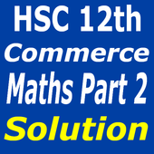 Commerce Maths Part 2 Solution For 12th HSC Board icon