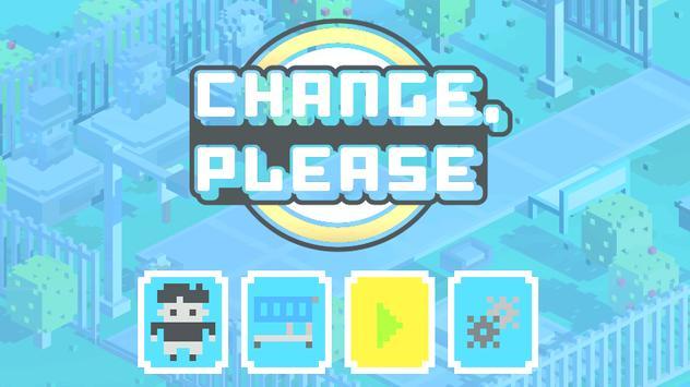 Change, Please screenshot 1