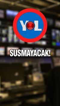 Yol TV Susmayacak スクリーンショット 2