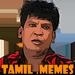 Meme Creator & Templates   Tamil