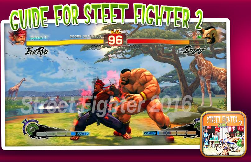 Guides For Street Fighter 2 for Android - APK Download