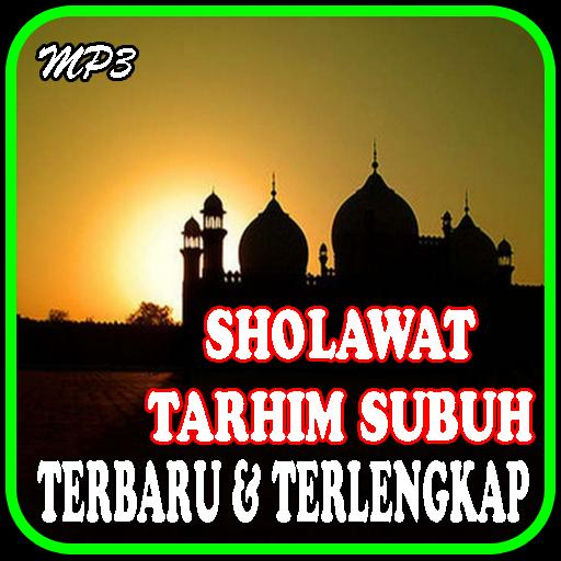 Mp3 Sholawat Tarhim Subuh Merdu For Android Apk Download