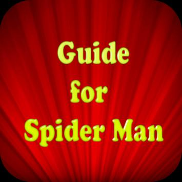 Guide for Spider Man poster